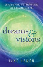 Dreams and Visions
