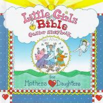Little Girls Bible Easter Storybook