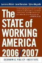 State of Working America, 2006/2007 2006/2007