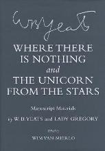 """""""Where There Is Nothing"""" and """"The Unicorn from the Stars"""""""