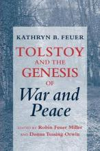 "Tolstoy and the Genesis of ""War and Peace"""