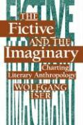 The Fictive and the Imaginary