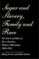Sugar and Slavery, Family and Race
