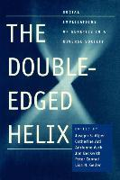 The Double Edged Helix