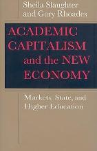 Academic Capitalism and the New Economy