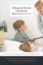 Talking with Patients and Families about Medical Error