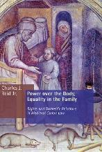 Power Over the Body, Equality in the Family NS in Medieval Canon Law