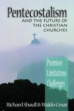 Pentecostalism and the Future of the Christian Churches