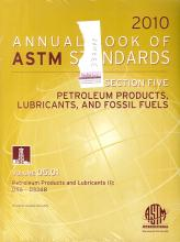 Annual Book of ASTM Standards 2010, Section Five: Petroleum products, lubrificants, and fossil fuels. Vol. 05.01. Petroleum Products and Lubricants. D56 - D3348.
