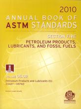 Annual Book of ASTM Standards 2010, Section Five: Petroleum products, lubrificants, and fossil fuels. Vol. 05.02. D3427 - D5763.