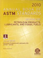 Annual Book of ASTM Standards 2010, Section Five: Petroleum products, lubrificants, and fossil fuels. Vol. 05.03. D5769 - D6729.