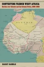 Contesting French West Africa