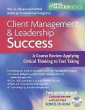 Client Management and Leadership Success: a Course Review Applying Critical Thinking Skills to Test Taking