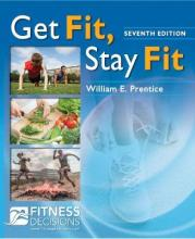 Get Fit, Stay Fit + Fitnessdecisions.Com, 7e