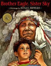 Jeffers Susan : Brother Eagle, Sister Sky (Trade Edn)