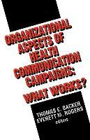 Organizational Aspects of Health Communication Campaigns