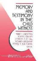 Memory and Testimony in the Child Witness