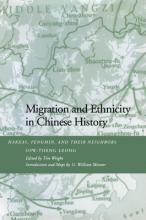 Migration and Ethnicity in Chinese History