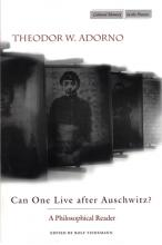 Can One Live after Auschwitz?