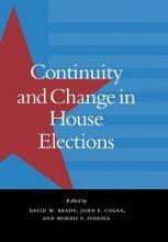 Continuity and Change in House Elections