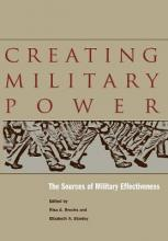 Creating Military Power