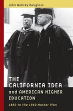 The California Idea and American Higher Education