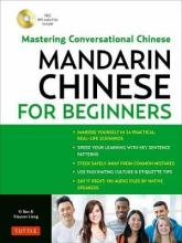 Mandarin Chinese for Beginners: Fully Romanized and Free Online Audio