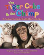 The Tiger Cubs and the Chimp