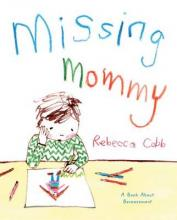 Missing Mommy