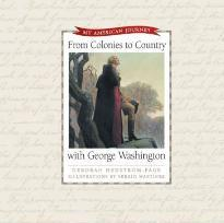 From Colonies to Country with George Washington