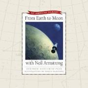 From Earth to Moon with Neil Armstrong