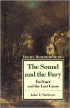 """""""The Sound and the Fury"""": the South's Lost Cause"""