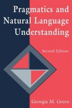 Pragmatics and Natural Language Understanding