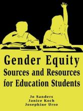 Gender Equity Sources and Resources for Education Students: Sources and Resources for Education Students in Mathematics, Science and Technology v. 2