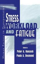 Stress, Workload, and Fatigue