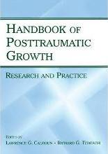 The Handbook of Posttraumatic Growth