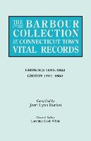 The Barbour Collection of Connecticut Town Vital Records. Volume 15