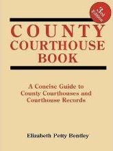 County Courthouse Book, 3rd Edition
