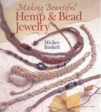 Making Beautiful Hemp & Bead Jewelry