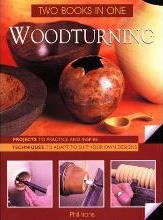 Woodturning: Two Books in One