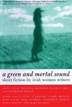 A Green and Mortal Sound