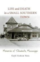 Life and Death in a Small Southern Town