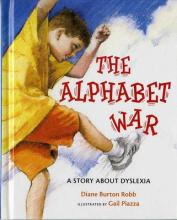 The Alphabet War a Story About Dyslexia