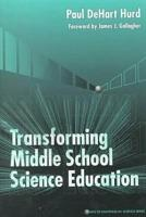 Transforming Middle School Science Education