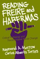 Reading Freire and Habermas