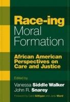 Race-ing Moral Formation