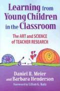 Learning from Young Children in the Classroom