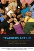 Teachers Act Up! Creating Multicultural Learning