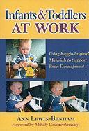 Infants and Toddlers at Work