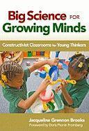 Big Science for Growing Minds